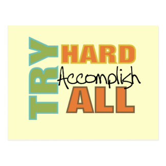 Try Hard Accomplish All Postcard