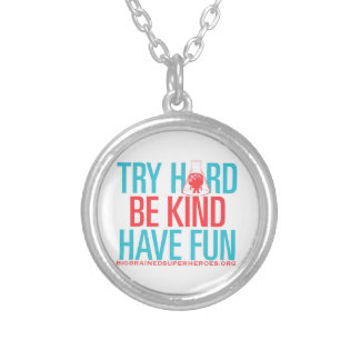 TRY HARD. BE KIND. HAVE FUN. ROUND PENDANT NECKLACE