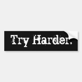 Try Harder Bumper Sticker Car Bumper Sticker