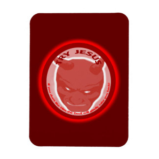 Try Jesus. If you don't like Him the devil will... Rectangular Photo Magnet