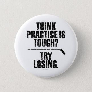 Try Losing (Hockey) Button
