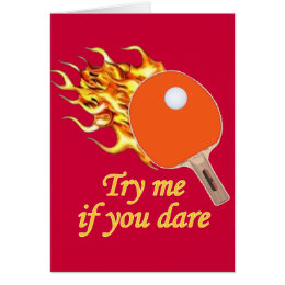 Try Me Flaming Ping Pong Card
