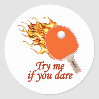 Try Me Flaming Ping Pong Classic Round Sticker