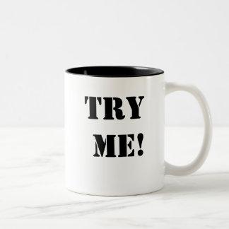 TRY ME! TRY ME NOW!  Cheeky Legal Innuendo Mug