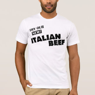 Try our new Italian Beef (dark logo, light tees) T-Shirt