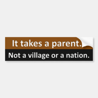 Try parenting for a change bumper sticker