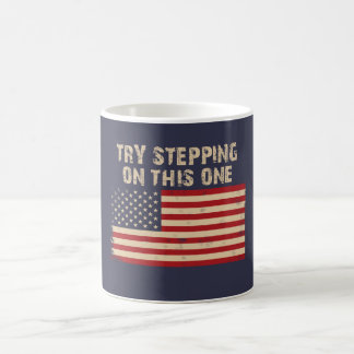 Try stepping on this flag coffee mug