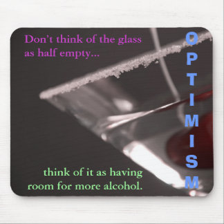 Try to always look on the bright side of things mouse pad