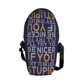 Try To Be Nicer custom color messenger bag