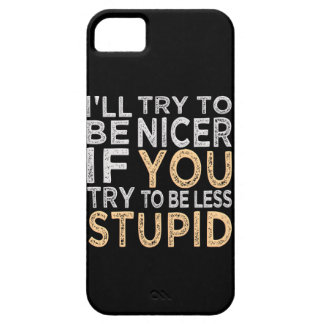 Try To Be Nicer custom iPhone 5 case-mate