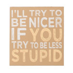 Try To Be Nicer custom notepad