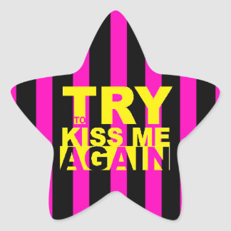 Try To Kiss Me Again Star Sticker