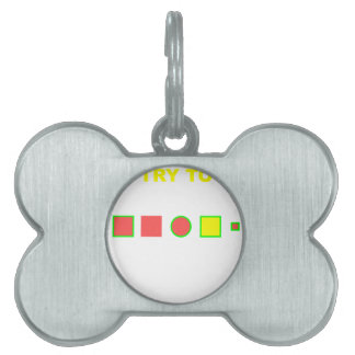 Try to solve this: pet ID tag