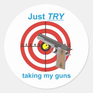 Try to take my guns classic round sticker