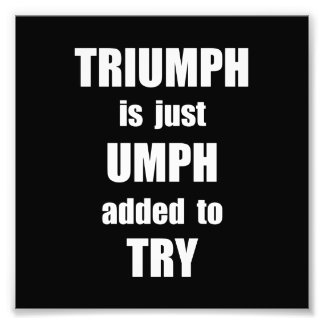 Try Triumph Photo Print