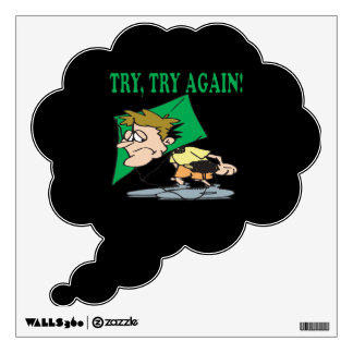 Try Try Again Wall Sticker