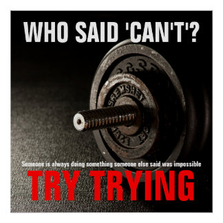 Try Trying Inspirational Quote Success Dumbell Poster