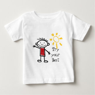Try Your Best Baby T-Shirt