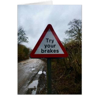 Try Your Breaks Warning Sign Card