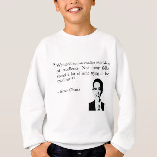 Trying to be excellent sweatshirt