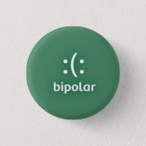 Trying to raise awareness for Bipolar Disorder. Pinback Button