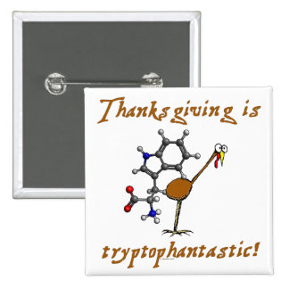 Tryptophantastic Pin