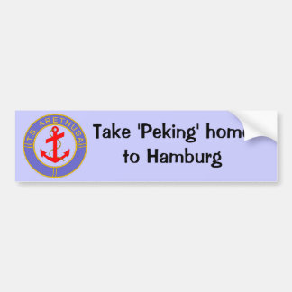 TS Arethusa badge, Take Peking home to Hamburg Bumper Sticker