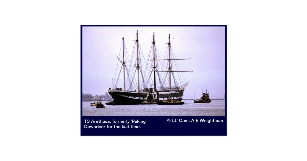 Ts arethusa downriver for the last time postcard zazzle for Ts arethusa pictures