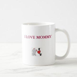 ts, I LOVE MOMMY Classic White Coffee Mug