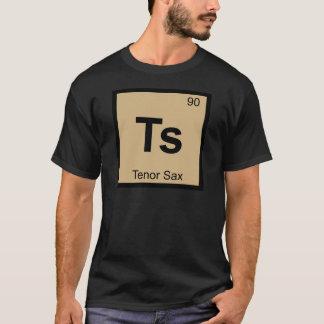 Ts - Tenor Sax Music Chemistry Periodic Table T-Shirt