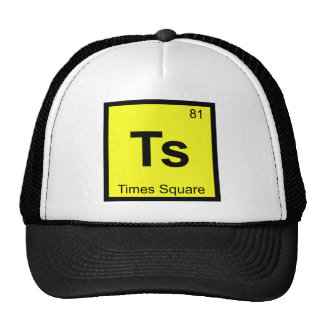 Ts - Times Square New York City Chemistry Symbol Trucker Hat