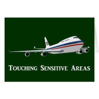 TSA Agents Like to Touch Sensitive Areas Light Card