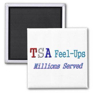 TSA Feel-Ups Millions Served 2 Inch Square Magnet