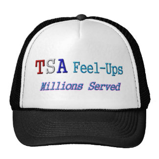 TSA Feel-Ups Millions Served Trucker Hat