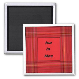tsa la Mac - Cherokee - Scottish 2 Inch Square Magnet