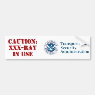 TSA: XXX-Ray Bumper Sticker