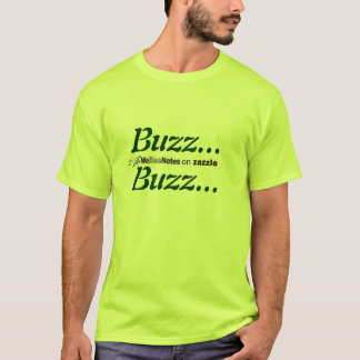 TShirt Buzz...Buzz...by WeBeeNotes