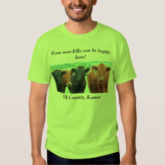 TShirt:  Even non-Elks can be happy here! Tee Shirt