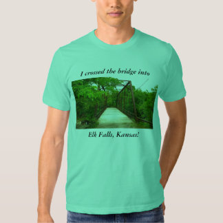 TShirt: I crossed the bridge into Elk Falls, Dresses