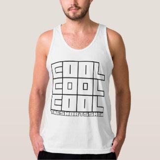 TSS Cool Cool Cool Tanker black letters Tank Top