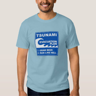 Tsunami Evacuation Plan Tee Shirt