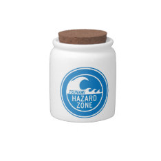 Tsunami Hazard Zone Candy Jars at Zazzle