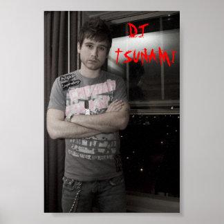 tsunami poster, DJ    TSUNAMI Poster