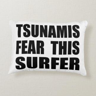 Tsunamis Fear This Surfer Decorative Pillow