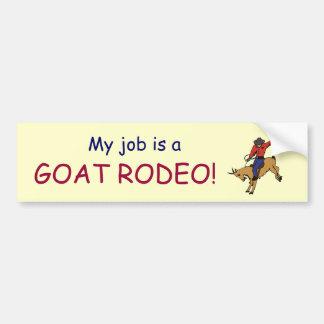 TT- Goat Rodeo job bumper sticker Car Bumper Sticker