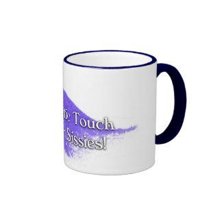 TT is Not For Sissies! Ringer Mug