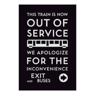 TTC - Apology Out of Service Poster