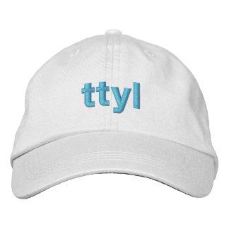 TTYL cap