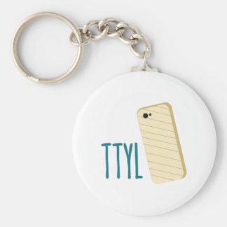 TTYL Phone Key Chains