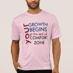 Tu crecimiento empieza fuera de tu zona de comfort camisetas